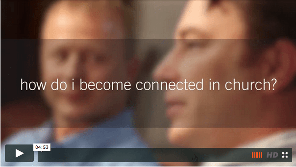 ask the pastor | how do I become connected in church?