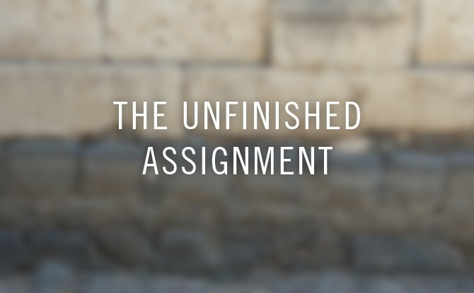 the unfinished assignment