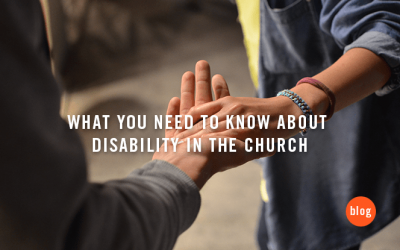 What You Need to Know About Disability in the Church